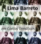 Mauro Rosso lança coletânea Contos temáticos de Lima Barreto