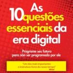 As-10-questoes-essenciais-da-era-digital