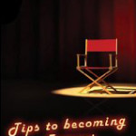 Tips to becoming famous